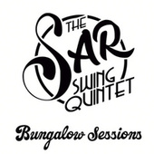 Bungalow Sessions fra The Sar Swing Quintet