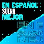 En español suena mejor de Various Artists
