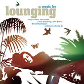 Music For Lounging de Various Artists