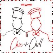 Chic & Chill de Bart&Baker