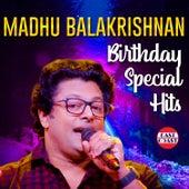 Madhu Balakrishnan Birthday Special Hits by Madhu Balakrishnan