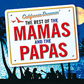 California Dreamin' - The Best of The Mamas & The Papas de Various Artists