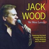 We Were Lovers by Jack Wood
