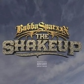 The Shakeup (feat. Hail Luna) by Bubba Sparxxx