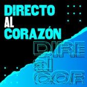 Directo al corazón by Various Artists