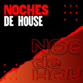 Noches de house de Various Artists
