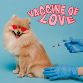 Vaccine of Love by Various Artists