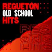 Reguetón Old School Hits de Various Artists
