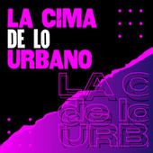 La cima de lo urbano de Various Artists