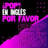 ¿Pop? en inglés por favor de Various Artists
