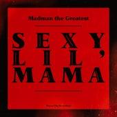 Sexy Lil' Mama by Sexy lil' mama