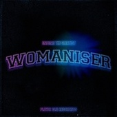 Womaniser by Madman the Greatest