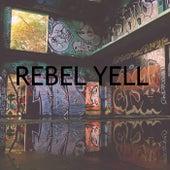 Rebel Yell by Heaven is Shining