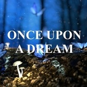 Once Upon a Dream von Heaven is Shining