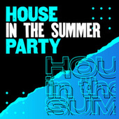 House in the summer party de Various Artists