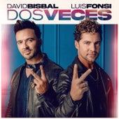 Dos Veces von David Bisbal