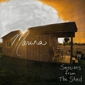 Sessions from the Shed de Marina