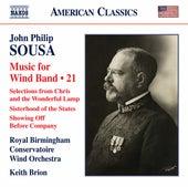 Sousa: Music for Wind Band, Vol. 21 de Royal Birmingham Conservatoire Wind Orchestra