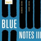 Blue Notes III, Vol. 5 by The 3 Sounds