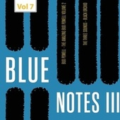 Blue Notes III, Vol. 7 by Bud Powell