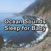 Ocean Sounds Sleep for Baby by Ocean Sounds (1)