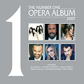 The No. 1 Opera Album 2007 by Various Artists