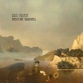 Welcome Farewell by Kris Gruen