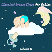 Classical Dream Times for Babies, Vol.11 fra Chamber Armonie Orchestra
