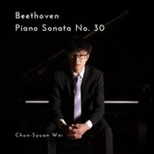 Beethoven: Piano Sonata No. 30 in E Major, Op. 109 de Chun-Syuan Wei