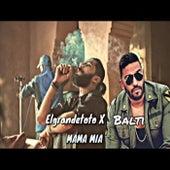 mama mia Feat. elgrandetoto de Balti