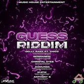 Guess Riddim by Various Artists