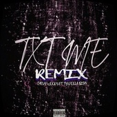 TXT ME (Remix) by Chevy Woods