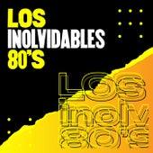 Los inolvidables 80's de Various Artists