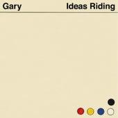 Ideas Riding de Gary