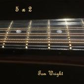 5 X 2 von Tom Wright