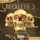 Reckless 3 von D'Laruso