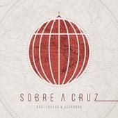 Sobre a Cruz by ADAI Music