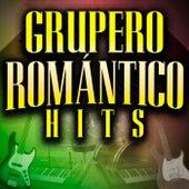 Grupero Romántico Hits by Various Artists