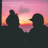 Music for Your... Love by Various Artists
