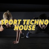 Sport Techno House by Various Artists