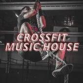 Crossfit Music House de Various Artists