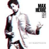 Zu elektrisch von Max Herre