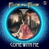 Come with Me (Original Mix) de Face to Face