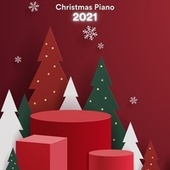 Christmas Piano 2021 by Various Artists