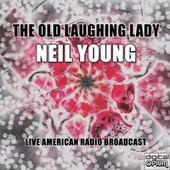 The Old Laughing Lady (Live) by Neil Young