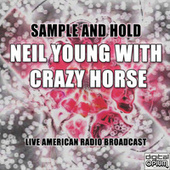 Sample And Hold (Live) de Neil Young & Crazy Horse