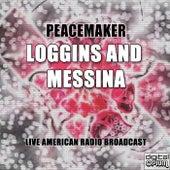 Peacemaker (Live) de Loggins & Messina