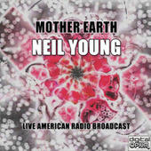 Mother Earth (Live) de Neil Young