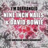 I'm Derranged (Live) de Nine Inch Nails