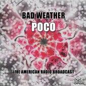 Bad Weather (Live) de Poco